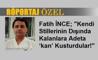 Fatih Ince Rop OZEL