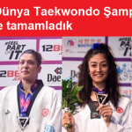 Büyükler Dünya Taekwondo Şampiyonası'nda Toplamda 4 Madalya