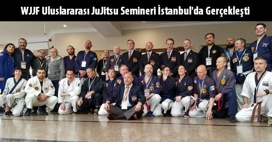 WJJF Uluslararası JuJitsu Semineri İstanbul'da gerçekleşti