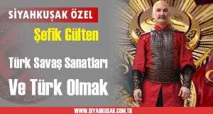 Türk Savaş Sanatları Ve Türk Olmak